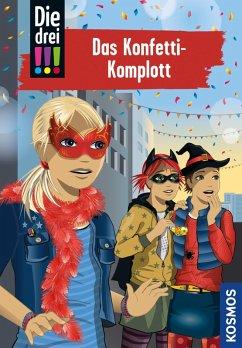Die drei !!!, 82, Das Konfetti-Komplott (drei Ausrufezeichen) (eBook, ePUB) - Vogel, Maja von