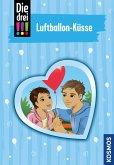 Die drei !!!, 84, Luftballon-Küsse (drei Ausrufezeichen) (eBook, ePUB)