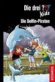 Die drei ??? Kids, 82, Die Delfin-Piraten (drei Fragezeichen Kids) (eBook, ePUB)