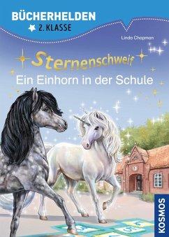 Sternenschweif, Bücherhelden 2. Klasse, Ein Einhorn in der Schule (eBook, PDF) - Chapman, Linda