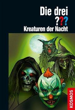 Die drei ??? Kreaturen der Nacht (drei Fragezeichen) (eBook, ePUB) - Sonnleitner, Marco
