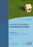 Innovativ und praktikabel - vom Boden bis zum Dach. (eBook, PDF)
