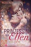 Verlorene Gefühle / Prinzessin der Elfen Bd.5 (eBook, ePUB)