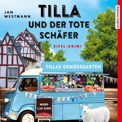 Tilla und der tote Schäfer / Eifel-Krimi Bd.1 (MP3-Download) - Westmann, Jan