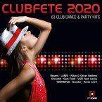 Clubfete 2020 (63 Club Dance & Party Hits)