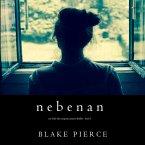 Nebenan (Ein Chloe Fine Suspense Psycho-Thriller - Buch 1) (MP3-Download)