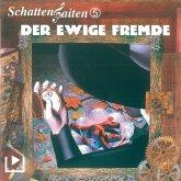 Schattensaiten 5 - Der ewige Fremde (MP3-Download)