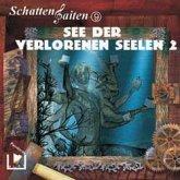Schattensaiten 9 - See der verlorenen Seelen 2 (MP3-Download)