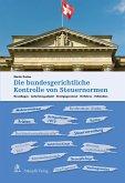 Die bundesgerichtliche Kontrolle von Steuernormen (eBook, PDF)
