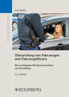 Überprüfung von Fahrzeugen und Fahrzeugführern (eBook, PDF) - Daubner, Robert