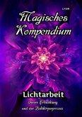 Magisches Kompendium - Lichtarbeit
