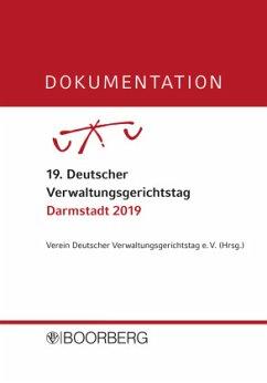 Dokumentation 19. Deutscher Verwaltungsgerichtstag, Darmstadt 2019