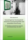 Genealogische Vereinsarbeit zwischen Geschichtspolitik und populärer Forschung
