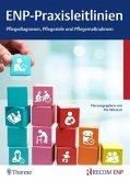 ENP-Praxisleitlinien: Pflegediagnosen, Pflegeziele, Pflegemaßnahmen