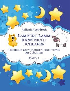 Lambert Lamm kann nicht schlafen