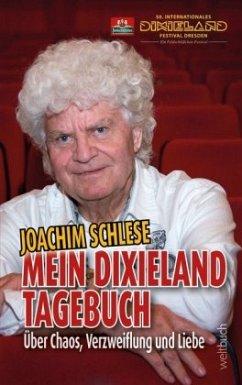 Mein Dixieland Tagebuch - Schlese, Joachim