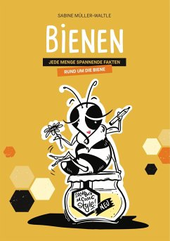 Bienen - Müller-Waltle, Sabine