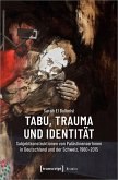 Tabu, Trauma und Identität