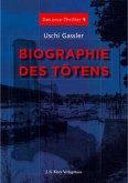 Biographie des Tötens