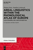 Areal Linguistics within the Phonological Atlas of Europe