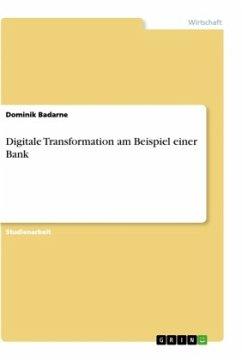 Digitale Transformation am Beispiel einer Bank
