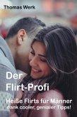 Der Flirt-Profi (eBook, ePUB)