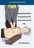 Kardiopulmonale Reanimation für jeden, wie du und ich (eBook, ePUB)