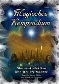 Magisches Kompendium - Sternenkollektive und stellare Mächte (eBook, ePUB)