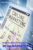 Geld im Netz verdienen als Mega-Marketer (eBook, ePUB)