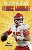 Epic Athletes: Patrick Mahomes (eBook, ePUB)