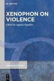 Xenophon on Violence (eBook, ePUB)