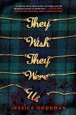 They Wish They Were Us (eBook, ePUB)