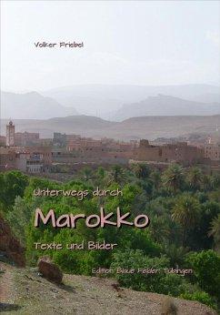 Unterwegs durch Marokko (eBook, ePUB) - Friebel, Volker