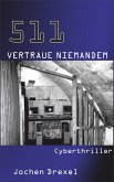 511 - Vertraue Niemandem (eBook, ePUB)