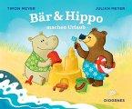 Bär & Hippo machen Urlaub / Bär & Hippo Bd.1