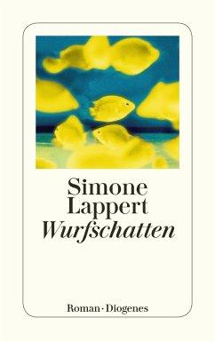 Wurfschatten - Lappert, Simone