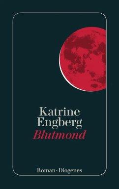 Blutmond - Engberg, Katrine