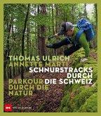 Schnurstracks durch die Schweiz