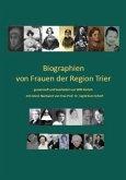 Biographien von Frauen der Region Trier