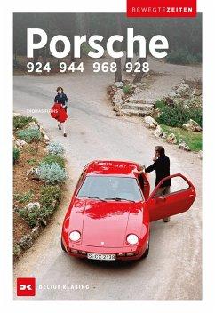 Porsche 924, 944, 968 und 928 - Fuths, Thomas