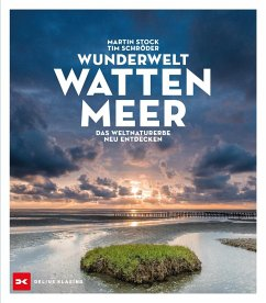 Wunderwelt Wattenmeer - Stock, Martin;Schröder, Tim