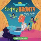Sleeping Bronty (Once Before Time Book 2)