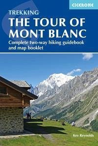 The Tour of Mont Blanc: Complete Two-Way Trekking Guide - Reynolds, Kev