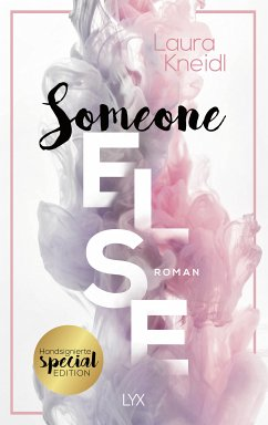 Someone Else: Special Edition - Kneidl, Laura