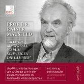 """Prof. Dr. Rainer Mausfeld: """"30 Jahre Mauerfall – Warum schweigen die Lämmer"""" (MP3-Download)"""