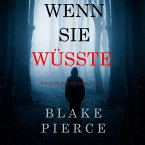 Wenn Sie Wüsste (Ein Kate Wise Mystery – Buch 1) (MP3-Download)