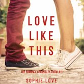Love Like This (The Romance Chronicles—Book #1) (MP3-Download)