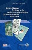 Unzuverlässiges Erzählen in der modernen schwedischen kinderliterarischen Phantastik (eBook, PDF)