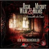 Oscar Wilde & Mycroft Holmes, Sonderermittler der Krone, Folge 24: Der Knochenhändler (MP3-Download)