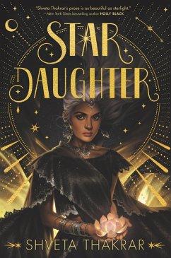 Star Daughter (eBook, ePUB) - Thakrar, Shveta